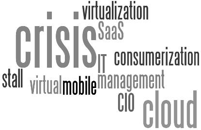 The Coming Crisis of IT Management – More Opportunity Than Challenge