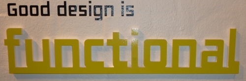 Good Design is ... Functional