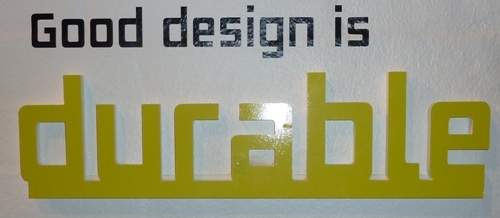 Good Design is ... Durable